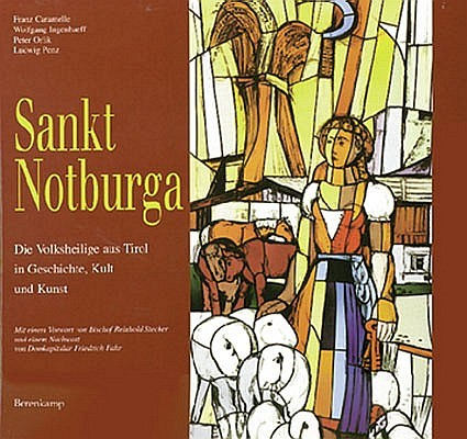 Buch Sankt Notburga - Die Volksheilige aus Tirol